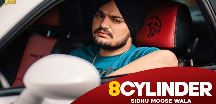 Latest Song Sidhu Moosewala 8 Cylinder, Lyrics, Video, Download
