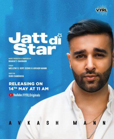 Avkash Mann drops an exclusive audio sneak-peek of his upcoming release Jatt Di Star with VYRL Originals