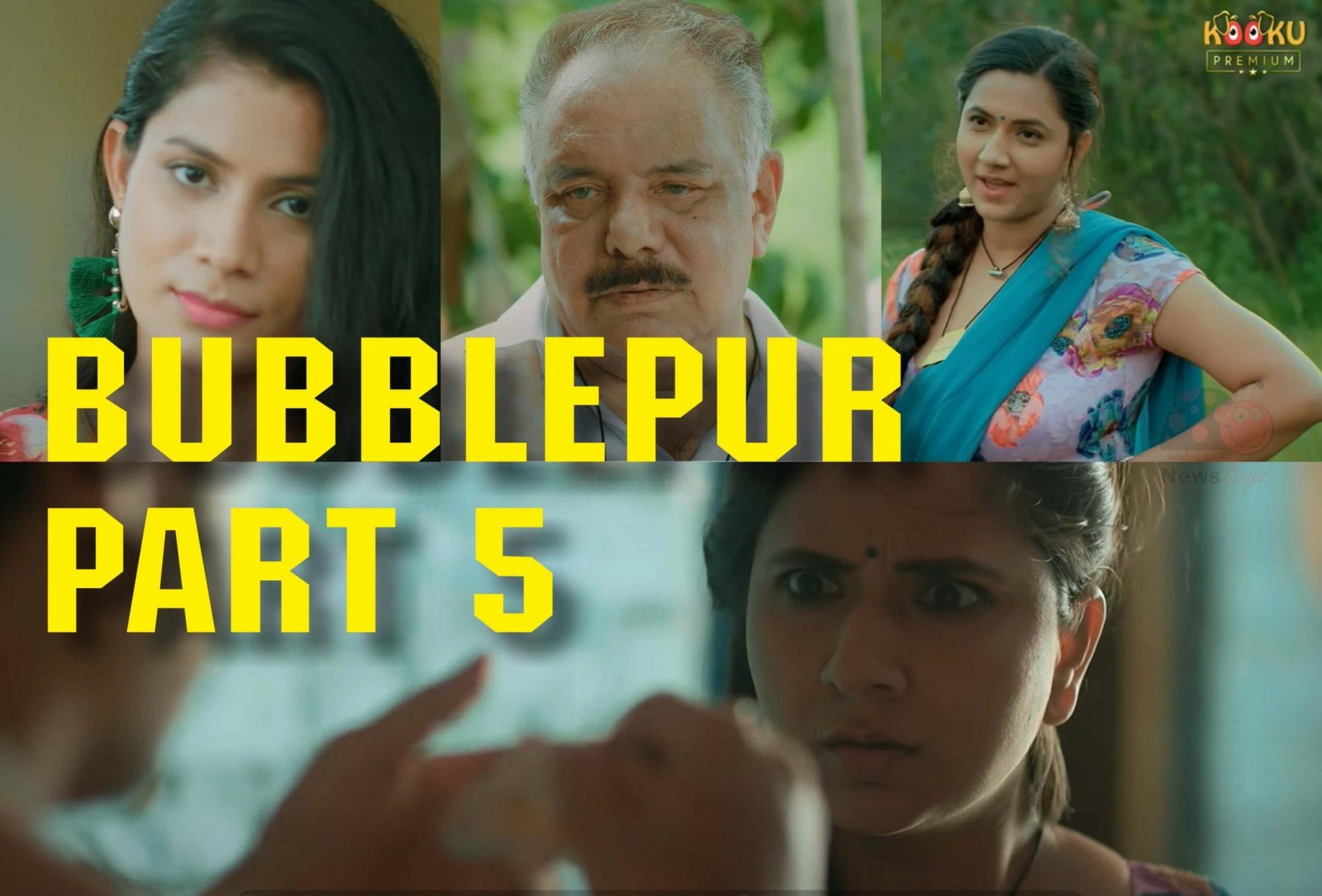 BubblePur Part 5 Webseries Kooku App All Episodes Watch Online Actress Name & Cast